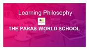 CBSE Schools in Gurgaon - Learning Philosophy - The Paras World School