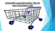 Actionable Lead-Generation Tips for your Ecommerce Site