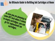 An Ultimate Guide to Refilling Ink Cartridges at Home