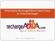 What Makes RechargeADDA an Ideal Choice for Online