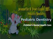 Pediatric dentistry - Children's Dental Health Care