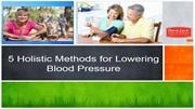 5 Holistic Methods for Lowering Blood Pressure