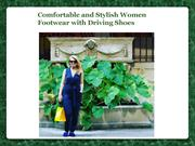 Comfortable and Stylish Women Driving Shoes
