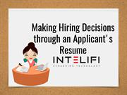 Making Hiring Decisions through an Applicant's Resume
