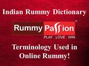 Indian Rummy Dictionary - Terminology Used in Online Rummy!