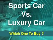 Luxury Car vs Sports Car- Which One to Buy?