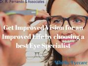 Improved Vision by choosing a best Eye Specialist