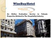 WiseBuyHotel Online Valuation Services for Hospitality Properties