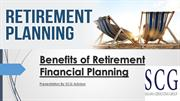 Benefits of Retirement Financial Planning