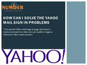 How can i solve the yahoo mail sign in problems