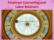 Employer Counseling and Labor Relations