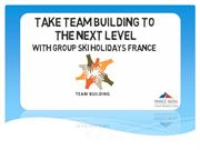 Take Team Building To The Next Level With Group Ski Holidays France