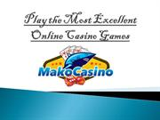 Its Time to Play Best Ever Casino Online.