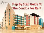 Step By Step Guide To The Condos For Rent - CIRCLAPP
