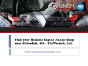 Take care your Engine using Quality Engine Repair near Silverdale wa