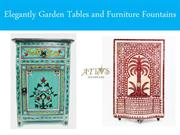 Elegantly Garden Tables and Furniture Fountains