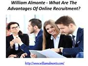 William Almonte - What Are The Advantages Of Online Recruitment