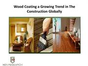 Global wood coating industry analysis,Global wood coating market-ken R
