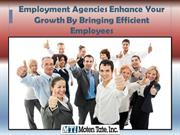 Employment Agencies Enhance Your Growth !