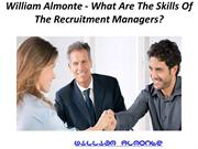 William Almonte - What Are The Skills Of The Recruitment Managers