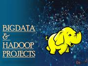 Big Data and Hadoop Projects