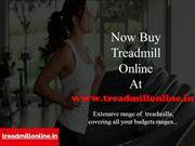 Now Buy Treadmill Online