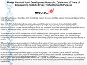 Mouse, National Youth Development Nonprofit, Celebrates 20 Years