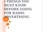 5 THINGS YOU MUST KNOW BEFORE GOING FOR RADIO ADVERSTISING