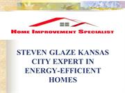 Steven Glaze Kansas City situated home advancement specialist