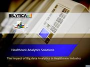 The impact of Big Data Analytics in Healthcare