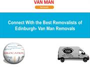 Connect With the Best Removalists of Edinburgh- Van Man Removals