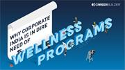 Investing in Employee Wellness Programs is Essential to Boost Employee