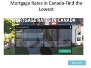 Mortgage Rates in Canada-Find the Lowest