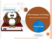 Advantages of Using an Online Examination System