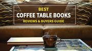 Coffee Table Books - How to Choose the Perfect Coffee Table Books