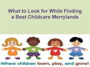What to Look for While Finding a Best Childcare Merrylands