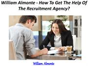 William Almonte - How To Get The Help Of The Recruitment Agency