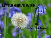 LITTLE GIRL'S WISH