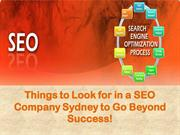 Things to Look for in a SEO Company Sydney to Go Beyond Success!