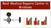 Best Medical Repairs Center in Brisbane