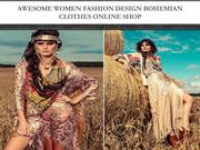 Awesome Women Fashion Design Bohemian Clothes online Shop!
