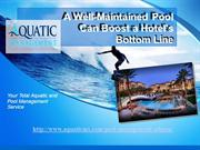 A Well-Maintained Pool Can Boost a Hotel's Bottom Line