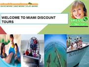 Welcome to Miami Discount Tours