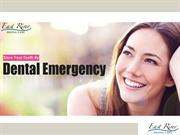 Dental Emergency in Newmarket - East River Dental Care - Ontario - Can