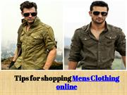 Tips for shopping Mens Clothing online