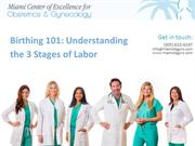 Birthing 101: Understanding the 3 Stages of Labor