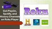 Call 1844-305-0087 www roku com support to get roku channels