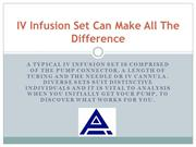 IV Infusion Set Can Make All The Difference