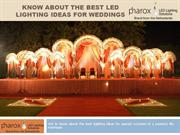 Know About The Best LED Lighting Ideas For Weddings