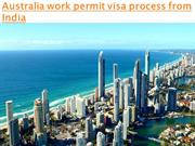 australia work permit visa process from india